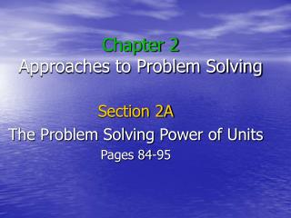 Chapter 2 Approaches to Problem Solving