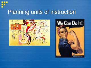 Planning units of instruction