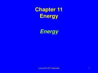 Chapter 11 Energy