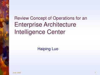 Review Concept of Operations for an Enterprise Architecture Intelligence Center