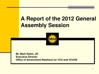 A Report of the 2012 General Assembly Session