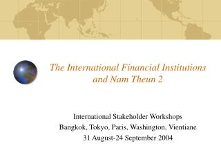 The International Financial Institutions and Nam Theun 2