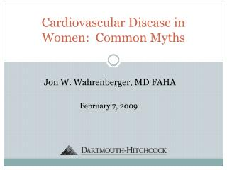 Cardiovascular Disease in Women:  Common Myths