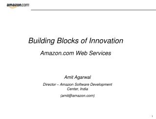 Building Blocks of Innovation Amazon Web Services
