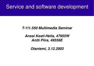 Service and software development
