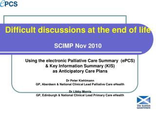 Difficult discussions at the end of life  SCIMP Nov 2010