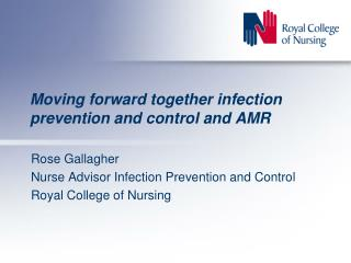 Moving forward together infection prevention and control and AMR