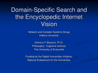 Domain-Specific Search and the Encyclopedic Internet Vision