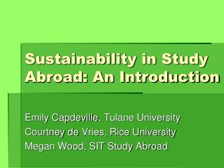 Sustainability in Study Abroad: An Introduction