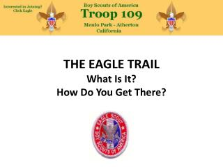 THE EAGLE TRAIL What Is It? How Do You Get There?