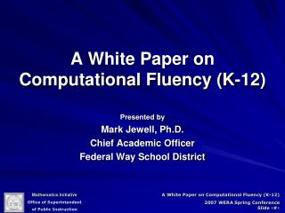 A White Paper on Computational Fluency (K-12)