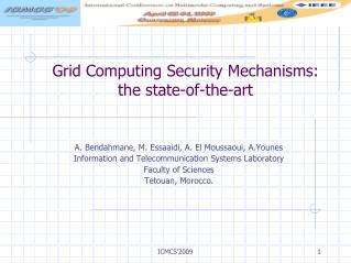 Grid Computing Security Mechanisms: the state-of-the-art