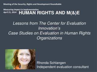 Human Rights and M(&)E Lessons from The Center for Evaluation Innovation's