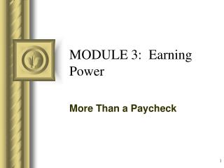 MODULE 3:  Earning Power