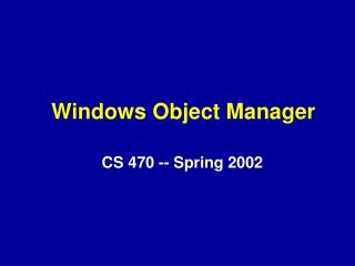 Windows Object Manager