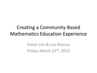 Creating a Community-Based Mathematics Education Experience