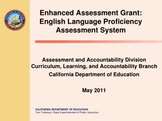 Enhanced Assessment Grant: English Language Proficiency Assessment System