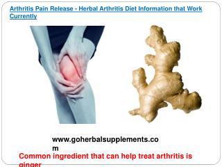 Arthritis Pain Release - Herbal Arthritis Diet Information t