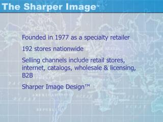 The Sharper Image ™