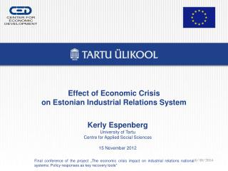 Effect of Economic Crisis on  Estonian Industrial Relations  System