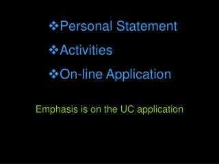 Emphasis is on the UC application