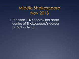 Middle Shakespeare Nov 2013