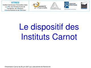 Le dispositif des Instituts Carnot