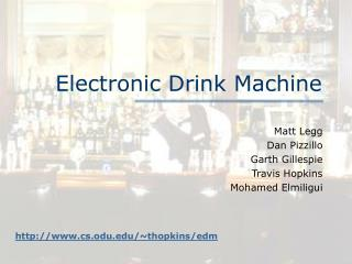 Electronic Drink Machine