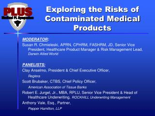 Exploring the Risks of Contaminated Medical Products