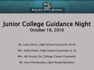 Junior College Guidance Night October 18, 2010