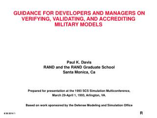 GUIDANCE FOR DEVELOPERS AND MANAGERS ON VERIFYING, VALIDATING, AND ACCREDITING MILITARY MODELS