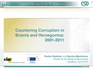 Countering Corruption in Bosnia and Herzegovina:  2001-2011