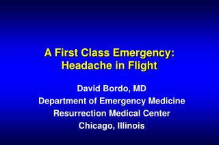 A First Class Emergency: Headache in Flight