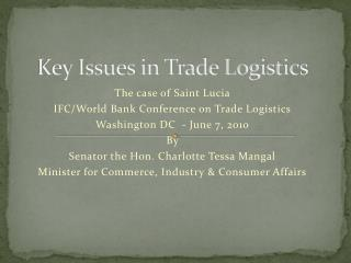 Key Issues in Trade Logistics