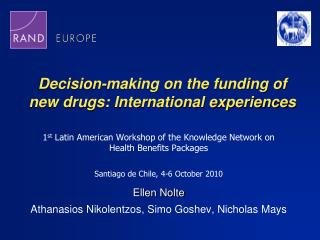 Decision-making on the funding of new drugs: International experiences
