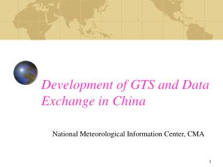 Development of GTS and Data Exchange in China