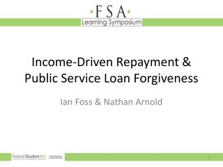 Income-Driven Repayment & Public Service Loan Forgiveness