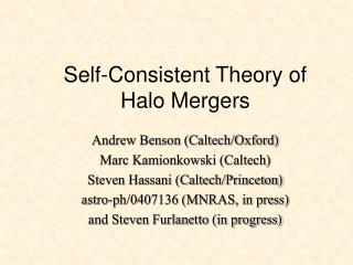 Self-Consistent Theory of Halo Mergers