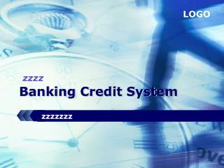 Banking Credit System