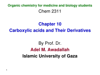 Organic chemistry for medicine and biology students Chem 2311 Chapter 10