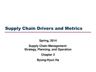 Supply Chain Drivers and Metrics