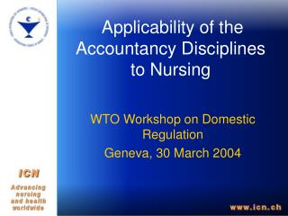 Applicability of the Accountancy Disciplines to Nursing
