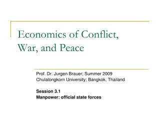 Economics of Conflict, War, and Peace