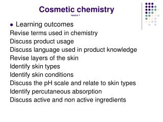 Cosmetic chemistry lesson 1