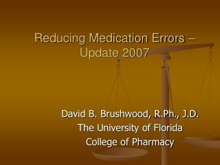 Reducing Medication Errors – Update 2007