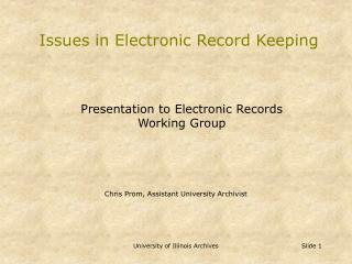 Issues in Electronic Record Keeping