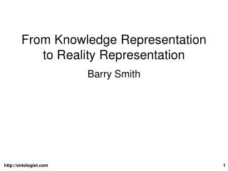 From Knowledge Representation to Reality Representation