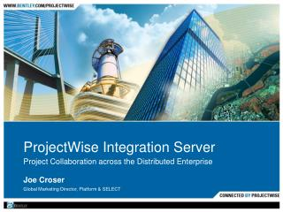 ProjectWise Integration Server