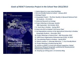 Goals of  REACT  Comenius  Project in  the School Year 2012/2013