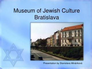 Museum of Jewish Culture Bratislava